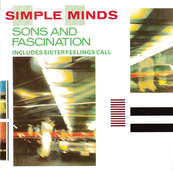 Simple Minds – Sons And Fascination