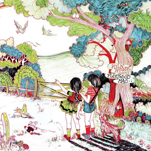 Fleetwood Mac – Kiln House