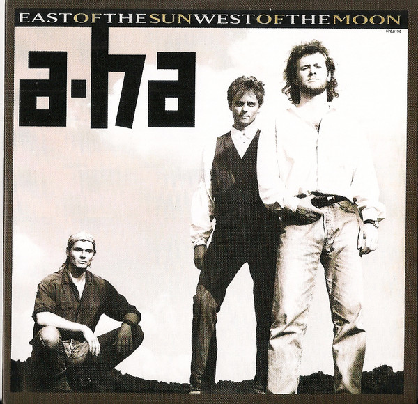 A-ha East Of The Sun, West Of The Moon
