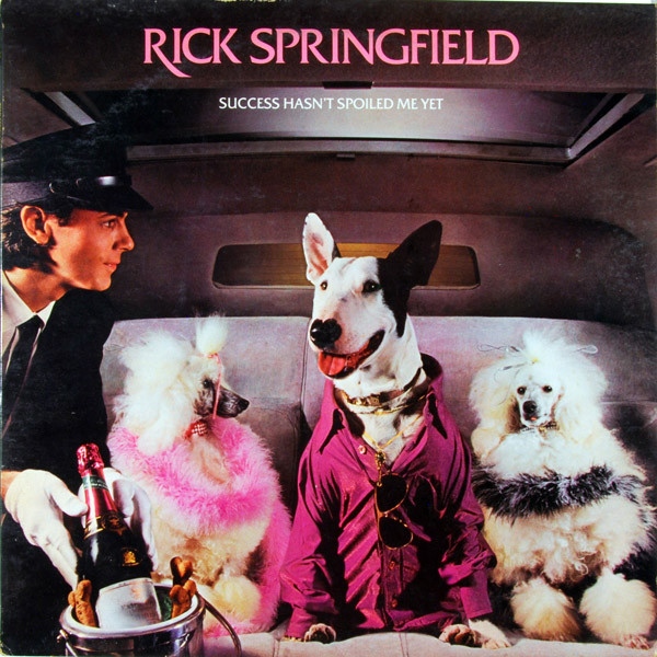 Rick Springfield - Success Hasn't Spoiled Me Yet
