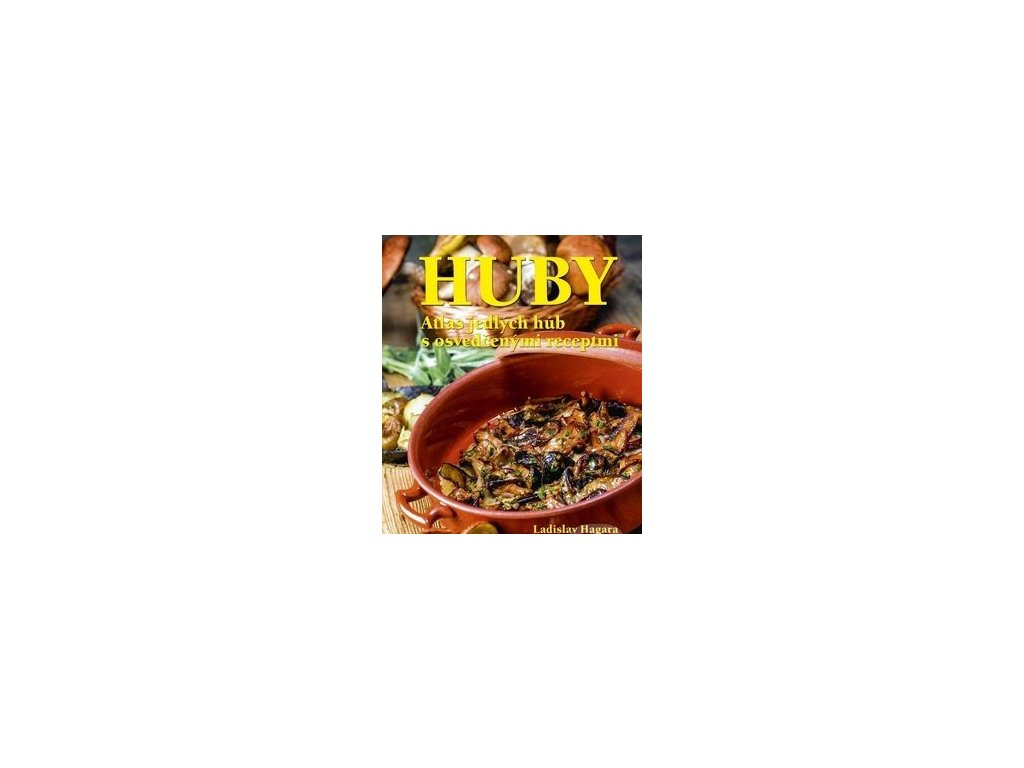 kniha huby atlas jedlych hub s osvedcenymi receptami 1