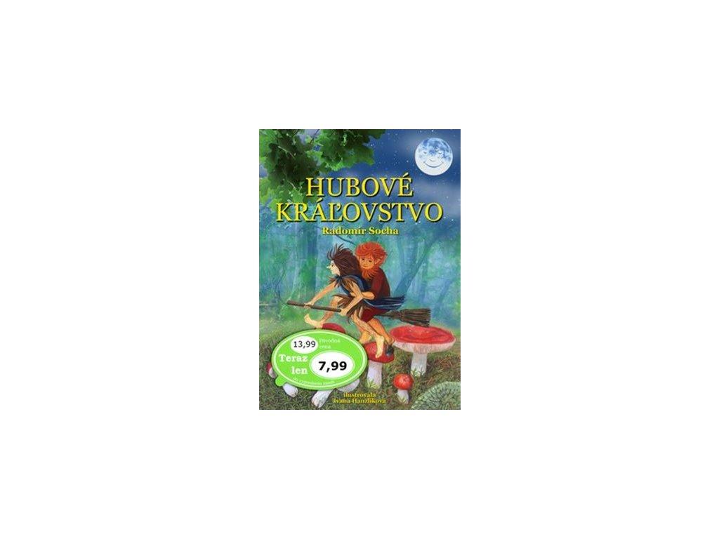 Hubové kráľovstvo - detská knižka o hubách
