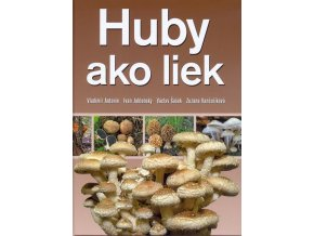 Huby ako liek - liečenie hubami, kniha