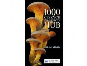 1000 Slovenských a Českých Húb  - Atlas húb