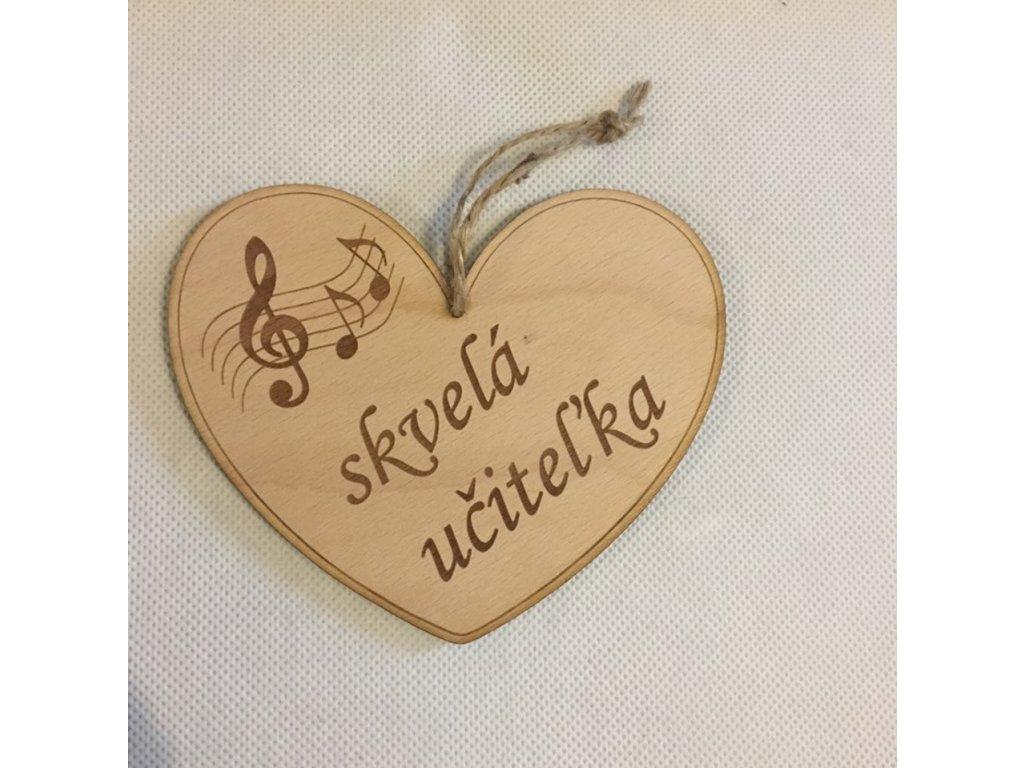 Dřevěné srdce s partiturou Skvelá učiteľka