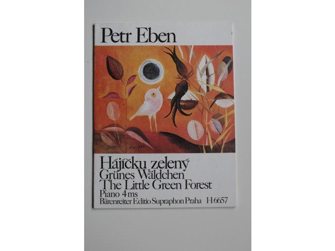 Eben - Hájíčku zelený