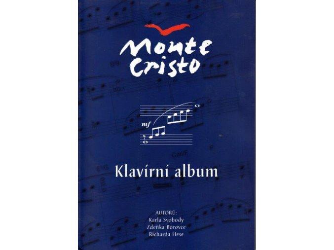 Svoboda, Borovec, Hess - MONTE CRISTO písně z muzikálu - klavírní album