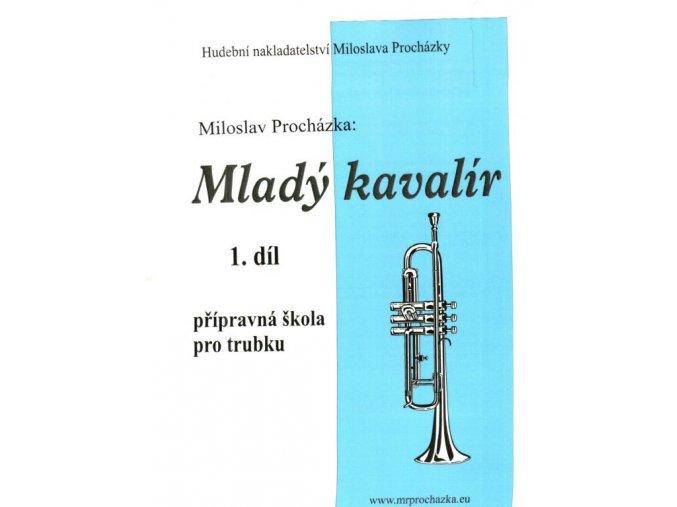 Procházka - Mladý kavalír - přípravná škola hry na trubku 1. díl
