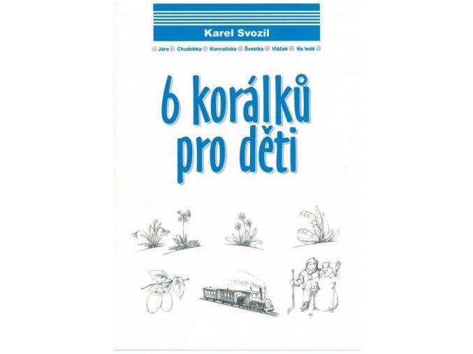 Karel Svozil - 6 korálků pro děti