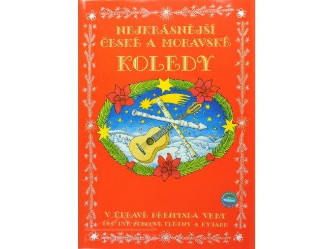 Nejkrásnější české a moravské koledy - 2 flétny a kytara /Přemysl Vrba
