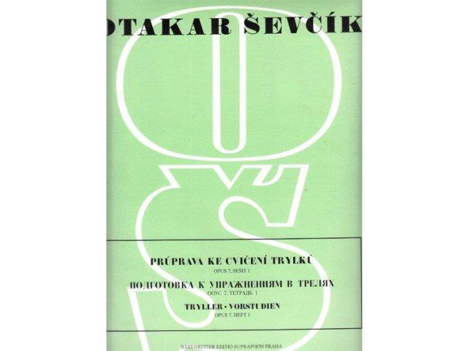 Ševčík - Průprava ke cvičení trylků op. 7, sešit 1