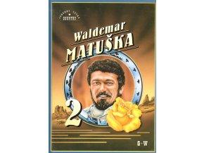 Waldemar Matuška - 2. díl