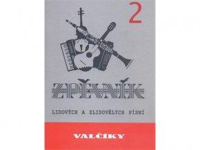 Valčíky 2 - Zpěvník lidových a zlidovělých písní