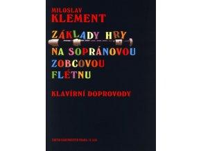 3200702 Klement Miroslav Základy hry na sopránovou zobcovou flétnu Klavírní doprovody