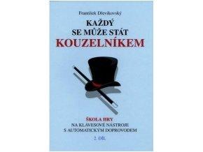 Dřevikovský, Každý se může stát kouzelníkem 2