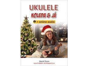 ukulele koleda a já + online audio