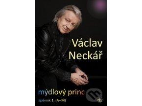 Václav Neckář Mýdlový princ zpěvník 1 (A M)