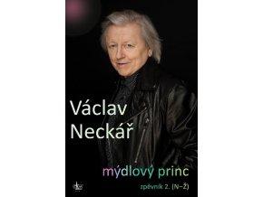 Václav Neckář Mýdlový princ zpěvník 2 (N Ž)