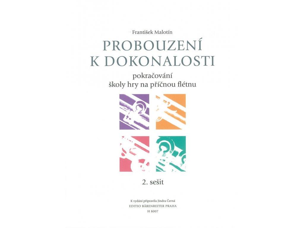 PROBOUZENÍ K DOKONALOSTI - František Malotín - pokračování školy hry na příčnou flétnu 2.sešit