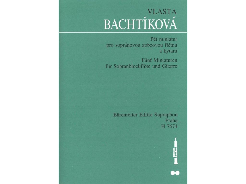 Pět miniatur pro sopránovou zobcovou flétnu a kytaru - Vlasta Bachtíková