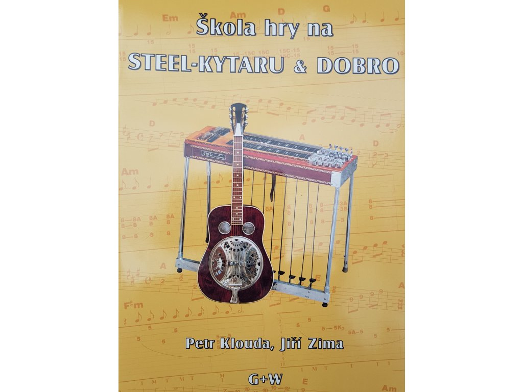 Škola hry na steel-kytaru § dobro - Petr Klouda, Jiří Zima