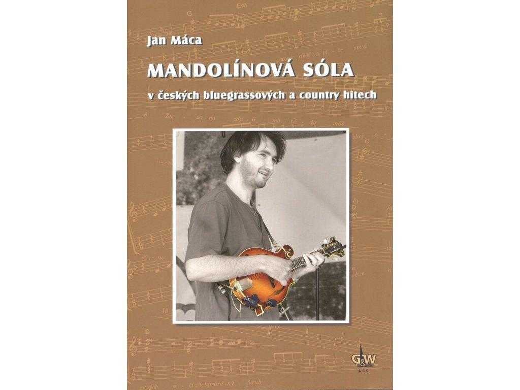 MANDOLÍNOVÁ SÓLA v českých bluegrassových a country hitech - Jan Máca