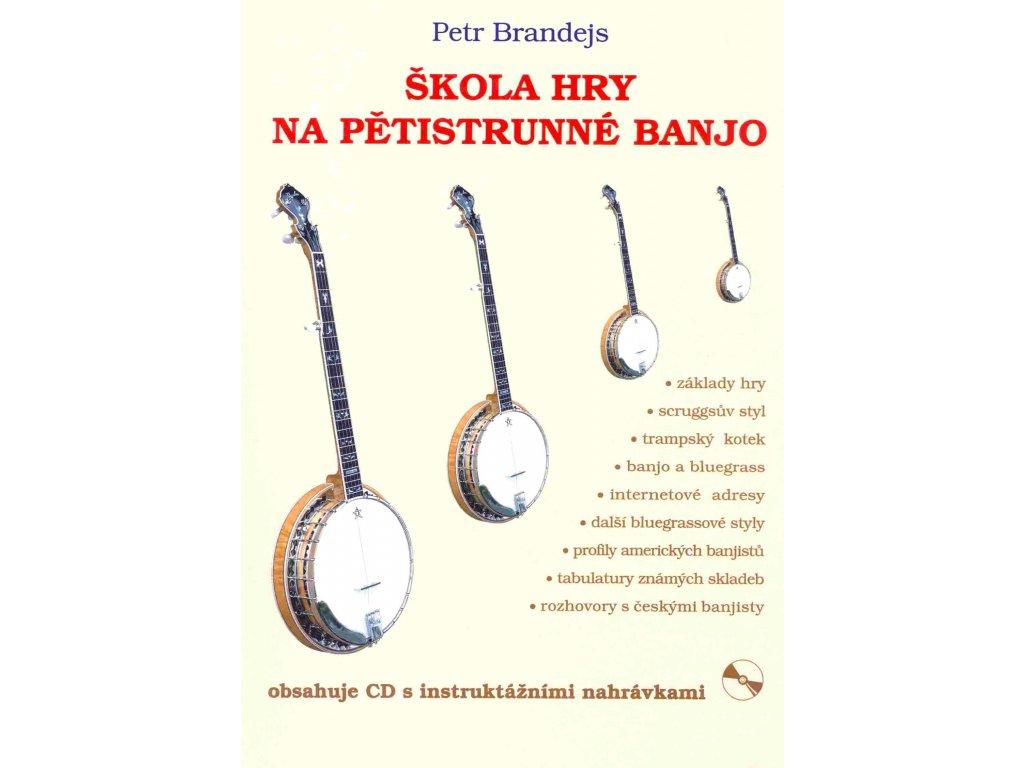 Škola hry na pětistrunné banjo - Petr Brandejs