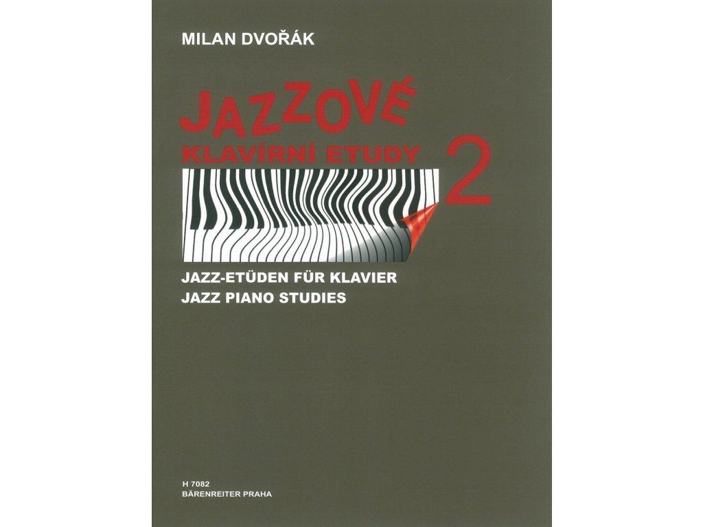 Jazzové klavírní etudy 2 - Milan Dvořák