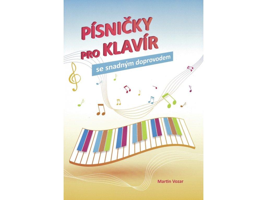 Písničky pro klavír se snadným doprovodem - Martin Vozar