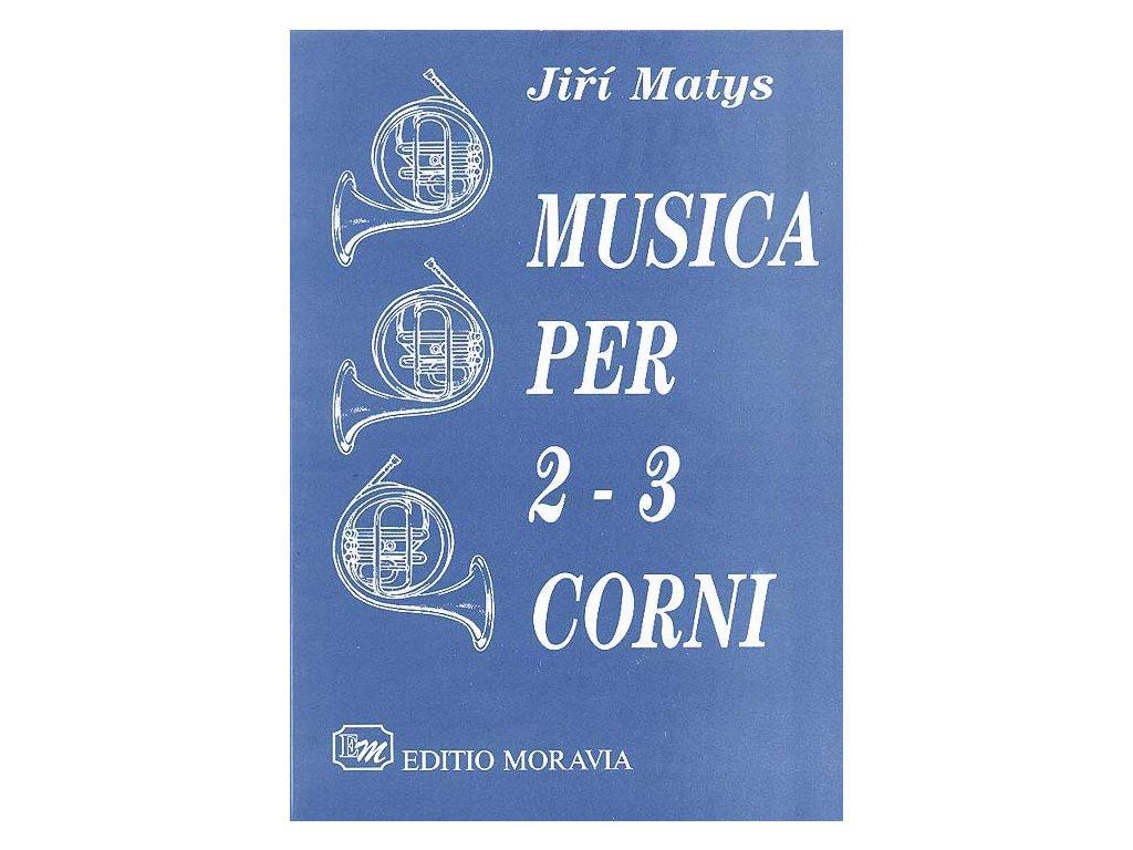 Musica per 2 -3 corni - Jiří Matys