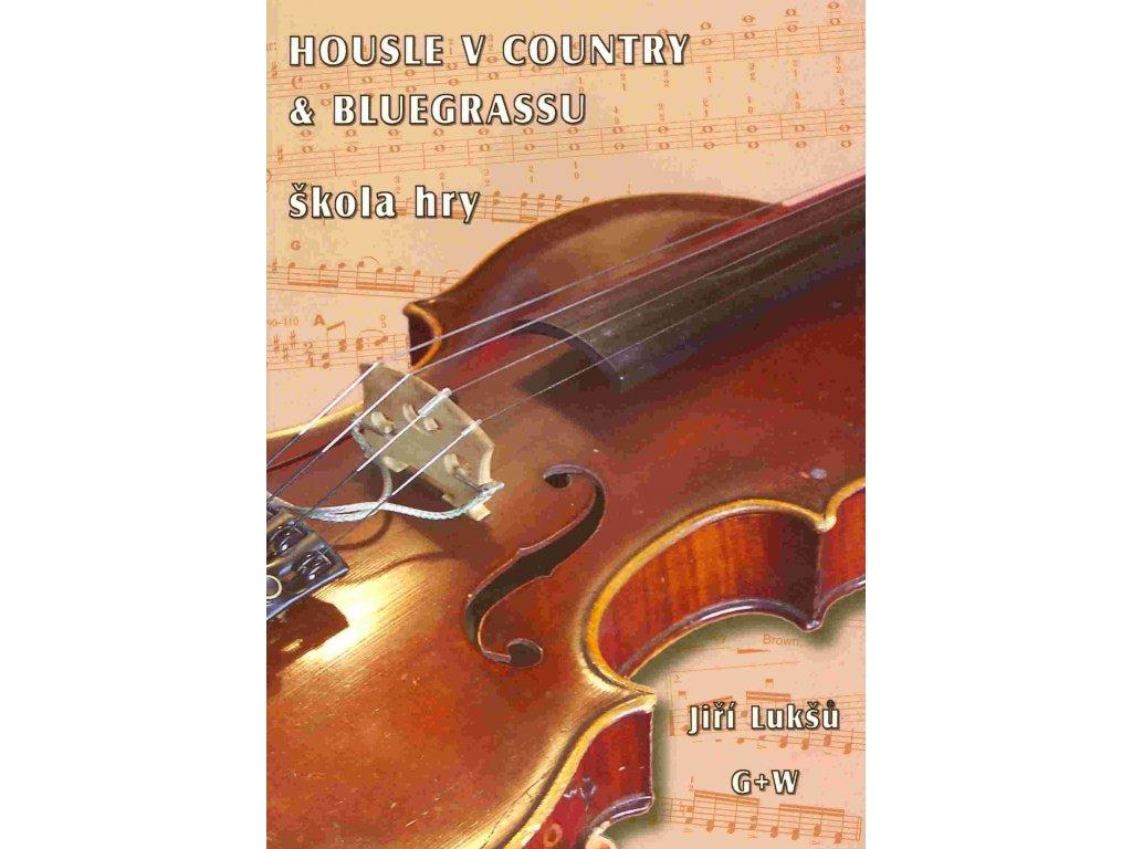 Housle v country § bluegrassu - škola hry