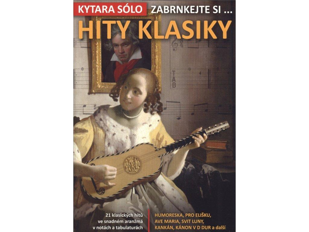 Hity Klasiky - Kytara sólo zabrnkejte si…