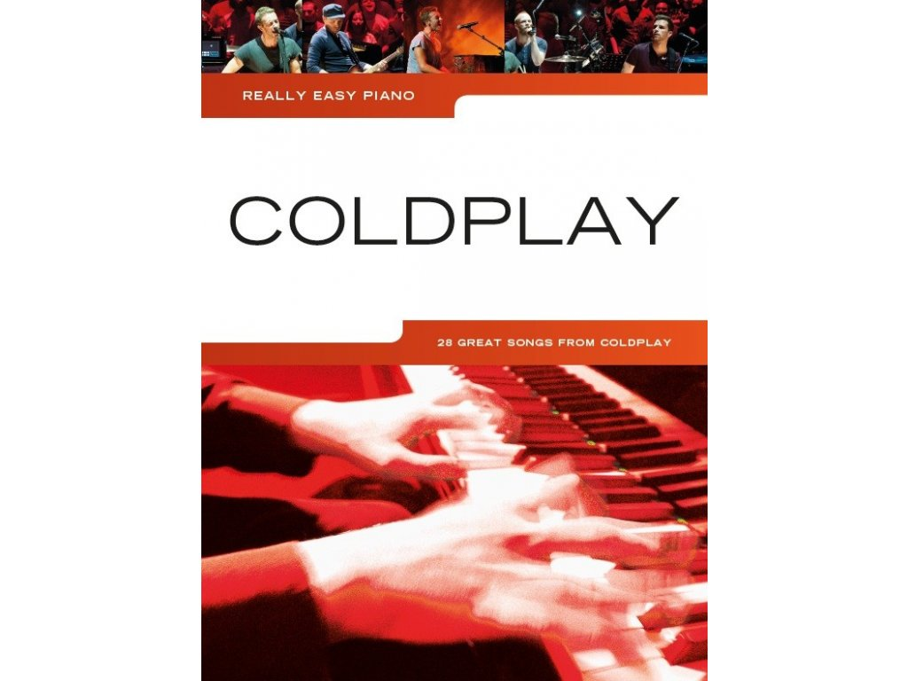 Coldplay - Really Easy Piano arrangements of 25 great songs