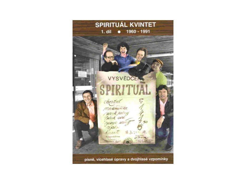 Spirituál Kvintet 1. díl ·1960-1991
