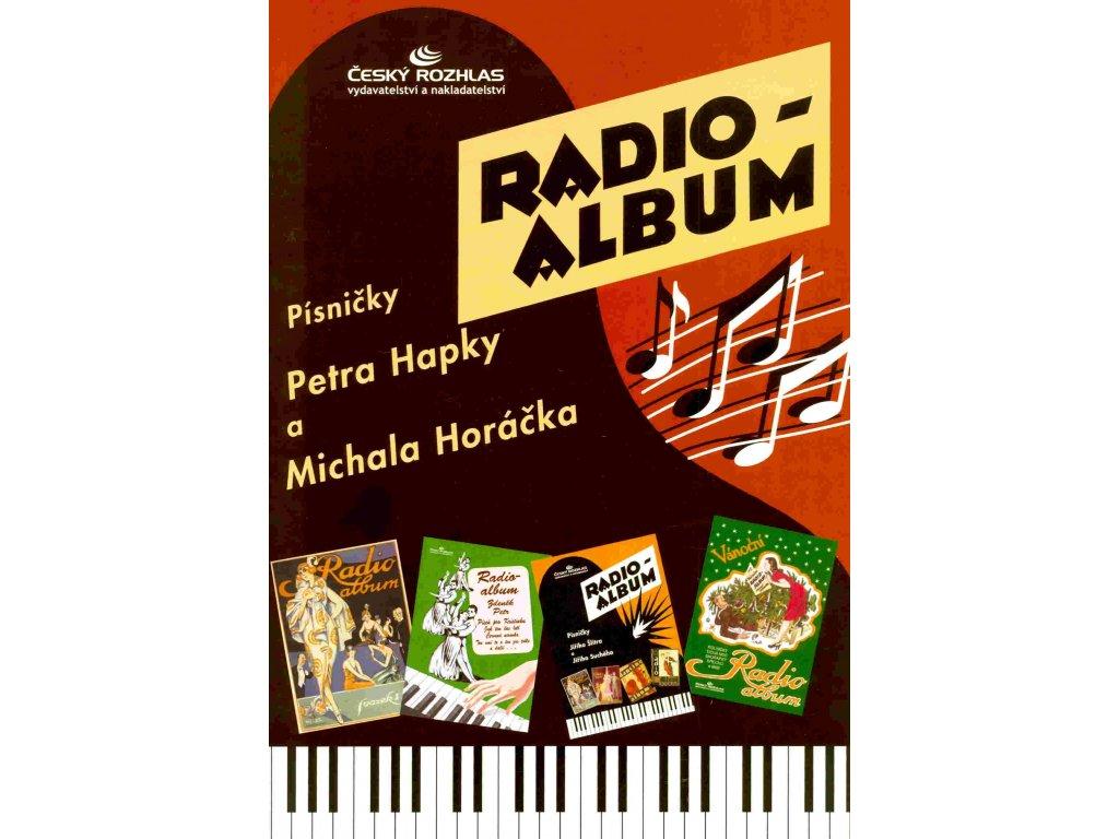 Radioalbum - Písničky Petra Hapky a Michala Horáčka
