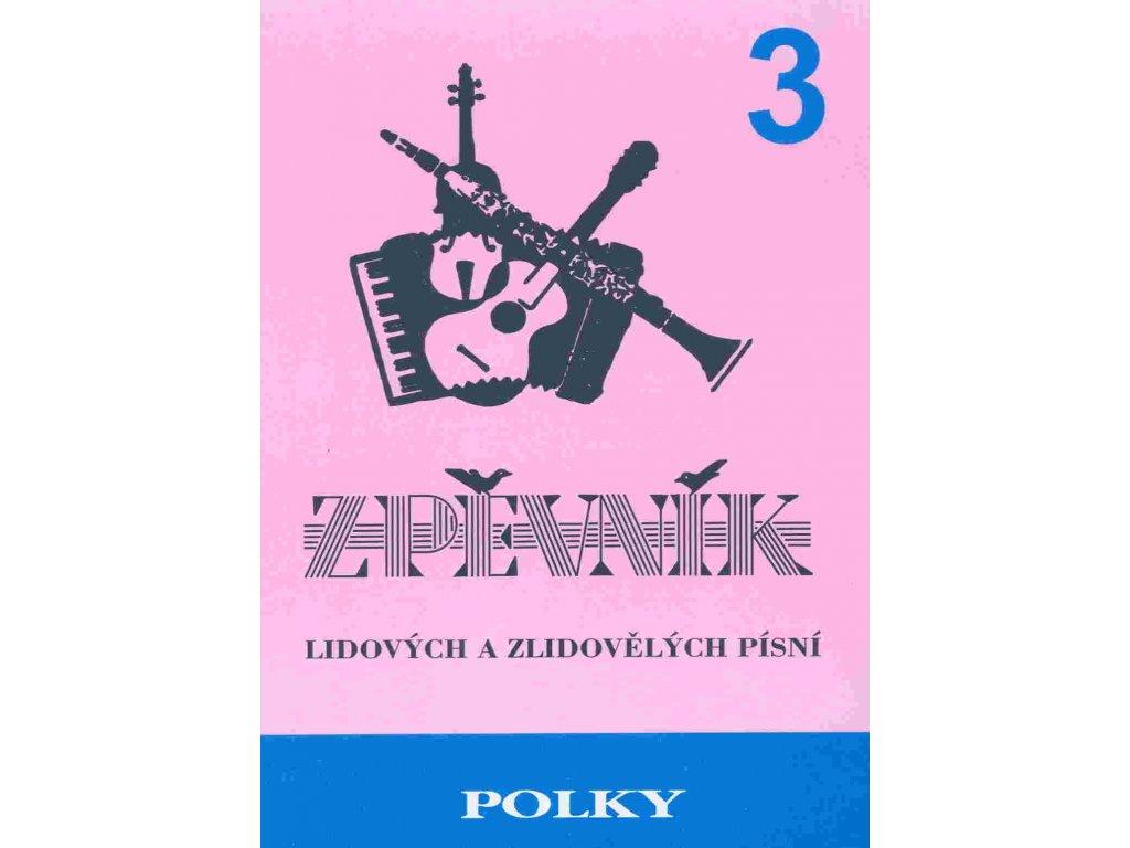 Polky 3 - zpěvník lidových a zlidovělých písní