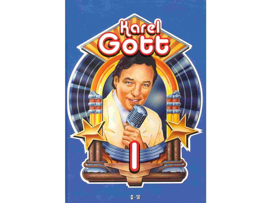 Karel Gott 1. díl zpěvník G+W