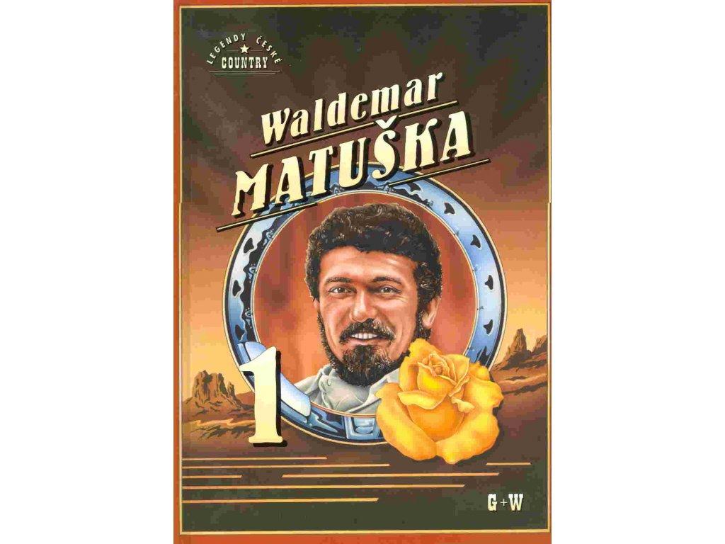 Waldemar Matuška 1 - zpěvník písní