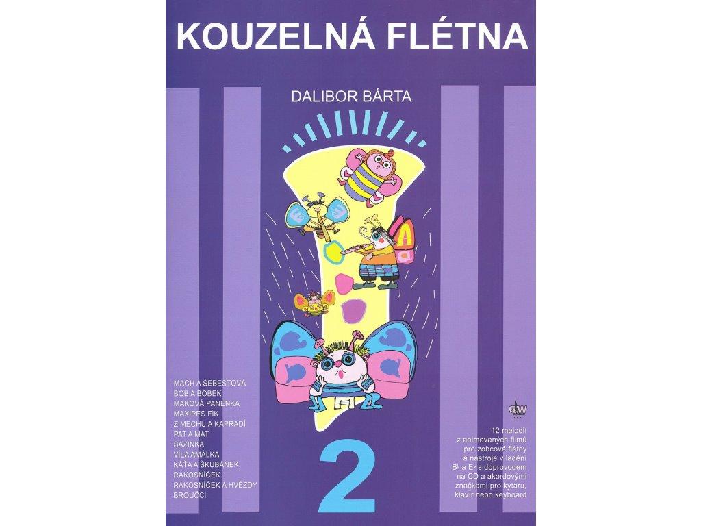 Kouzelná flétna 2 - Dalibor Bárta