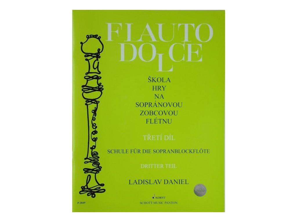 skola hry na sopranovou zobcovou fletnu 3 dil ladislav daniel original