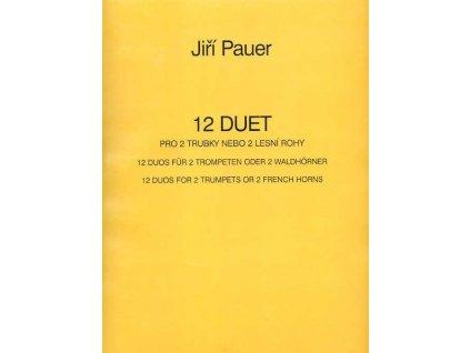12 Duet pro 2 trubky nebo 2 lesní rohy - Jiří Pauer
