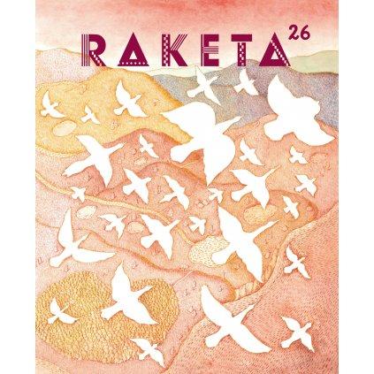 RAKETA Č. 26 / Na křídlech ptáků