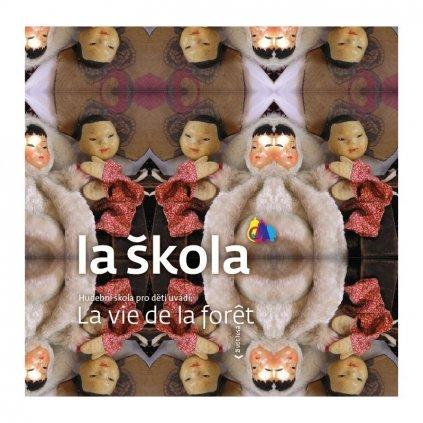 CD La vie de la forét - Život lesa