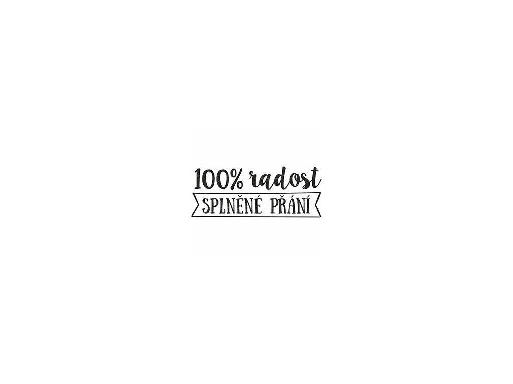 KETA - 809 - 100% radost, splněné přání - cling gumové razítko