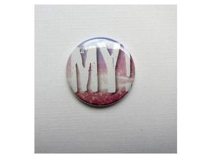 MY!/ 18  -  3D button / placka