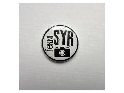 Řekni SÝR / 24  -  3D button / placka