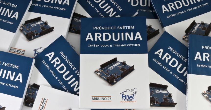 Průvodce světem Arduina - 2. vydání