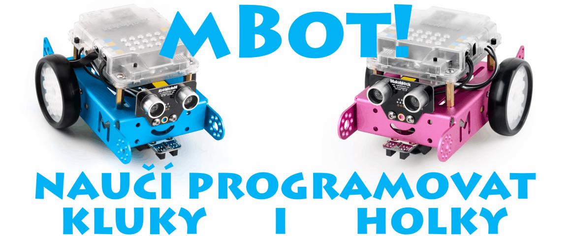 Arduino robot mBot - naučí programovat kluky i holky!