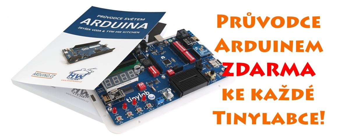 Průvodce Arduinem ZDARMA ke každé Tinylabce!