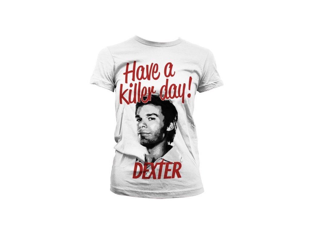 Dámské tričko Have A Killer Day! (Velikost XXL)